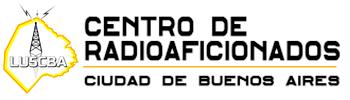 Centro de Radioaficionados CABA – LU5CBA - El Centro de Radioaficionados CBA es una institución sin fines de Lucro ubicada en el Parque Chacabuco – CABA